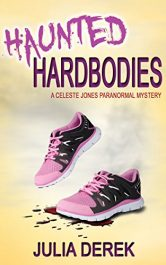 bargain ebooks Haunted Hardbodies Mystery by Julia Derek