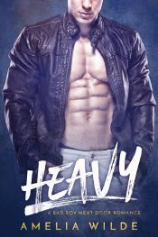 bargain ebooks Heavy: A Bad Boy Next Door Romance Contemporary Romance by Amelia Wilde