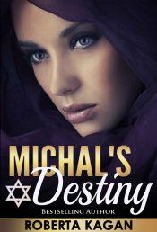 bargain ebooks Michael's Destiny Historical Fiction by Roberta Kagan
