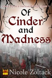 bargain ebooks Of Cinder and Madness Horror by Nicole Zoltack