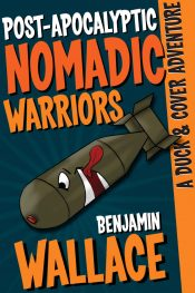 bargain ebooks Post-Apocalyptic Nomadic Warriors Science Fiction by Benjamin Wallace