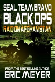 bargain ebooks SEAL Team Bravo: Black Ops - Raid on Afghanistan Action/Adventure by Eric Meyer