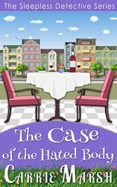 bargain ebooks The Case of the Hated Body Cozy Mystery by Carrie Marsh