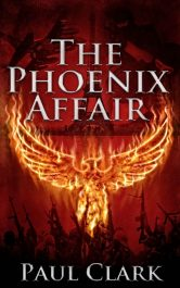 bargain ebooks The Phoenix Affair Thriller by Paul Clark