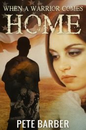 bargain ebooks When a Warrior Comes Home Thriller by Pete Barber