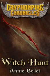 bargain ebooks Witch Hunt Action/Adventure by Annie Bellet
