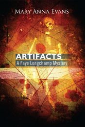 mary anna evans artifacts mystery