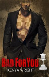 bargain ebooks Bad For You Erotic Romance by Kenya Wright