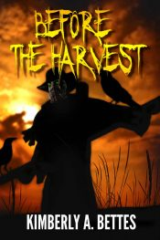 bargain ebooks Before the Harvest Horror by Kimberly A. Bettes