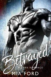 mia ford betrayed bad boy romance