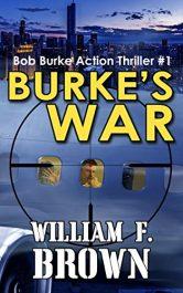william f brown burke's war action thriller