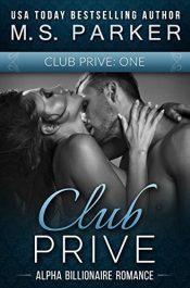 bargain ebooks Club Prive Book 1 Erotic Romance by M. S. Parker