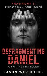 bargain ebooks Defragmenting Daniel SciFi Thriller by Jason Werbeloff