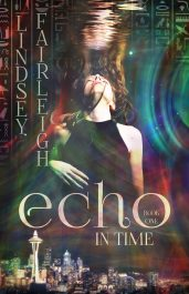 bargain ebooks Echo in Time (Echo Trilogy, #1) Paranormal Romance by Lindsey Fairleigh