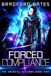 bradford bates forced compliance science fiction