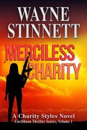 bargain ebooks Merciless Charity Caribbean Action/Adventure Thriller by Wayne Stinnett