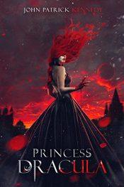 bargain ebooks Princess Dracula Historical Fantasy by John Patrick Kennedy