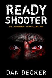 bargain ebooks Ready Shooter SciFi Horror by Dan Decker