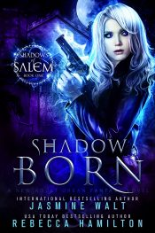 jasmine walt shadow born urban fantasy