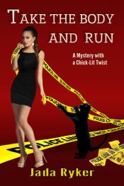 bargain ebooks Take the Body and Run Romantic Mystery by Jada Ryker