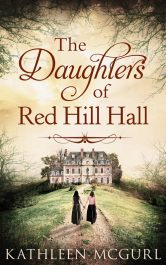 bargain ebooks The Daughters of Red Hill Hall Historical Fiction by Kathleen McGurl