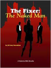 bargain ebooks The Fixer: The Naked Man Mystery by Jill Amy Rosenblatt