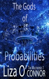 bargain ebooks The Gods of Probabilities Science Fiction by Liza O'Connor