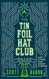 scott baron the tin foil hat club