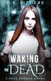bargain ebooks Waking The Dead Fantasy by D.B. Sieders