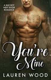 bargain ebooks You're Mine Contemporary Romance by Lauren Wood