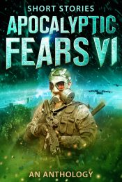 bargain ebooks Apocalyptic Fears VI Horror Anthology by Multiple Authors