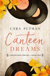 cara putnam canteen dreams