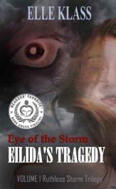 bargain ebooks Eye of the Storm: Eilida's Tragedy Horror by Elle Klass
