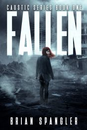 bargain ebooks Fallen: Post-Apocalyptic Dystopian Thriller - Book 1 SciFi Thriller by Brian Spangler