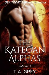 bargain ebooks The Kategan Alphas Vol. 1 Erotic Romance by T.A. Grey