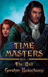 bargain ebooks Time Masters Book One: The Call Fantasy Adventure by Geralyn Beauchamp