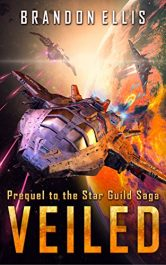 bargain ebooks Veiled: Prequel to the Star Guild Saga Science Fiction by Brandon Ellis