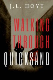 bargain ebooks Walking Through Quicksand Mystery Thriller by J.L. Hoyt