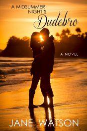 bargain ebooks A Midsummer Night's Dudebro Romance by Jane Watson