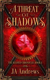J.A. Andrews a threat of shadows