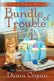 diana orgain bundle of trouble