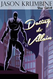 bargain ebooks Dating the Villain Superhero Fantasy by Jason Krumbine