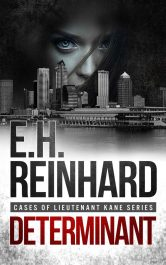 bargain ebooks Determinant Mystery/Thriller by E.H. Reinhard