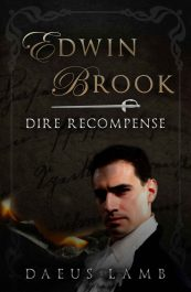 bargain ebooks Edwin Brook: Dire Recompense YA Historical Fiction by Daeus Lamb