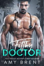 bargain ebooks Filthy Doctor Romance by Amy Brent