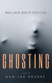 bargain ebooks Ghosting Thriller by Dan Lee Rogers