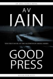 bargain ebooks Good Press Mystery by AV Iain