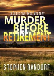 bargain ebooks Murder Before Retirement Mystery by Stephen Randorf