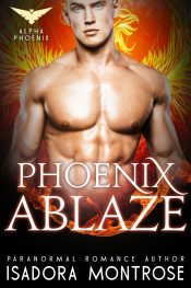 isadora montrose phoenix ablaze