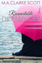 bargain ebooks Reconcilable Differences Romance by M.A. Clarke Scott